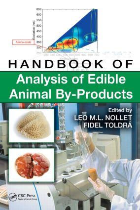 Handbook of Analysis of Edible Animal By-Products: 1st Edition (Hardback) book cover