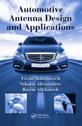 Automotive Antenna Design and Applications: 1st Edition (Hardback) book cover