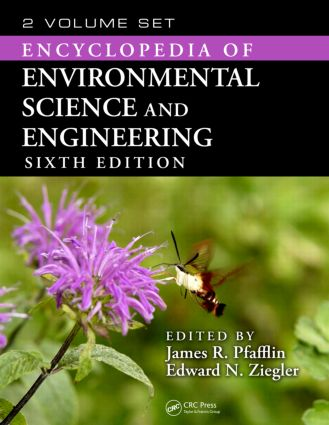 Encyclopedia of Environmental Science and Engineering, Sixth Edition (Print Version): 6th Edition (Hardback) book cover