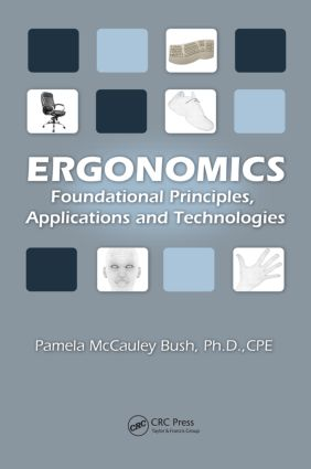 Ergonomics: Foundational Principles, Applications, and Technologies (Hardback) book cover
