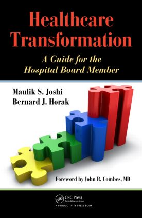 Healthcare Transformation: A Guide for the Hospital Board Member, 1st Edition (Paperback) book cover