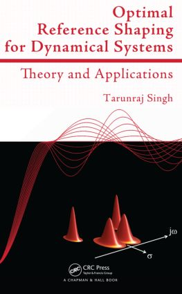 Optimal Reference Shaping for Dynamical Systems: Theory and Applications, 1st Edition (Hardback) book cover