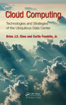 Cloud Computing: Technologies and Strategies of the Ubiquitous Data Center, 1st Edition (Hardback) book cover