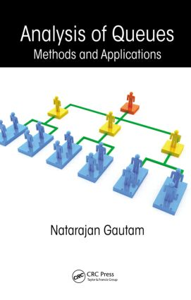 Analysis of Queues: Methods and Applications (Hardback) book cover