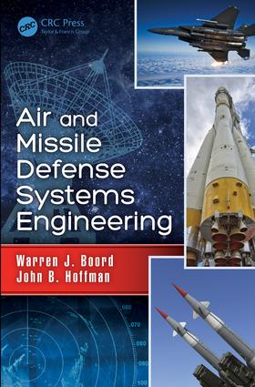 Air and Missile Defense Systems Engineering: 1st Edition (Hardback) book cover