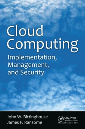 Cloud Computing: Implementation, Management, and Security, 1st Edition (Hardback) book cover