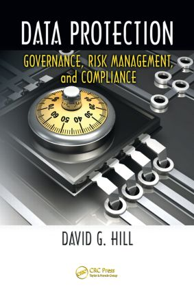 Data Protection: Governance, Risk Management, and Compliance, 1st Edition (Hardback) book cover