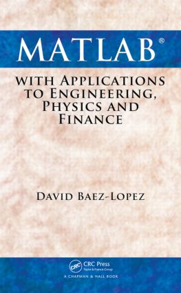 MATLAB with Applications to Engineering, Physics and Finance: 1st Edition (Hardback) book cover