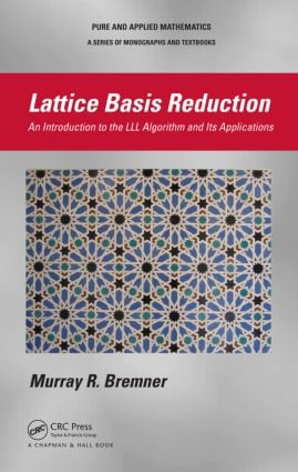 Lattice Basis Reduction: An Introduction to the LLL Algorithm and Its Applications book cover