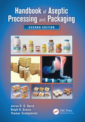 Handbook of Aseptic Processing and Packaging, Second Edition: 2nd Edition (Hardback) book cover