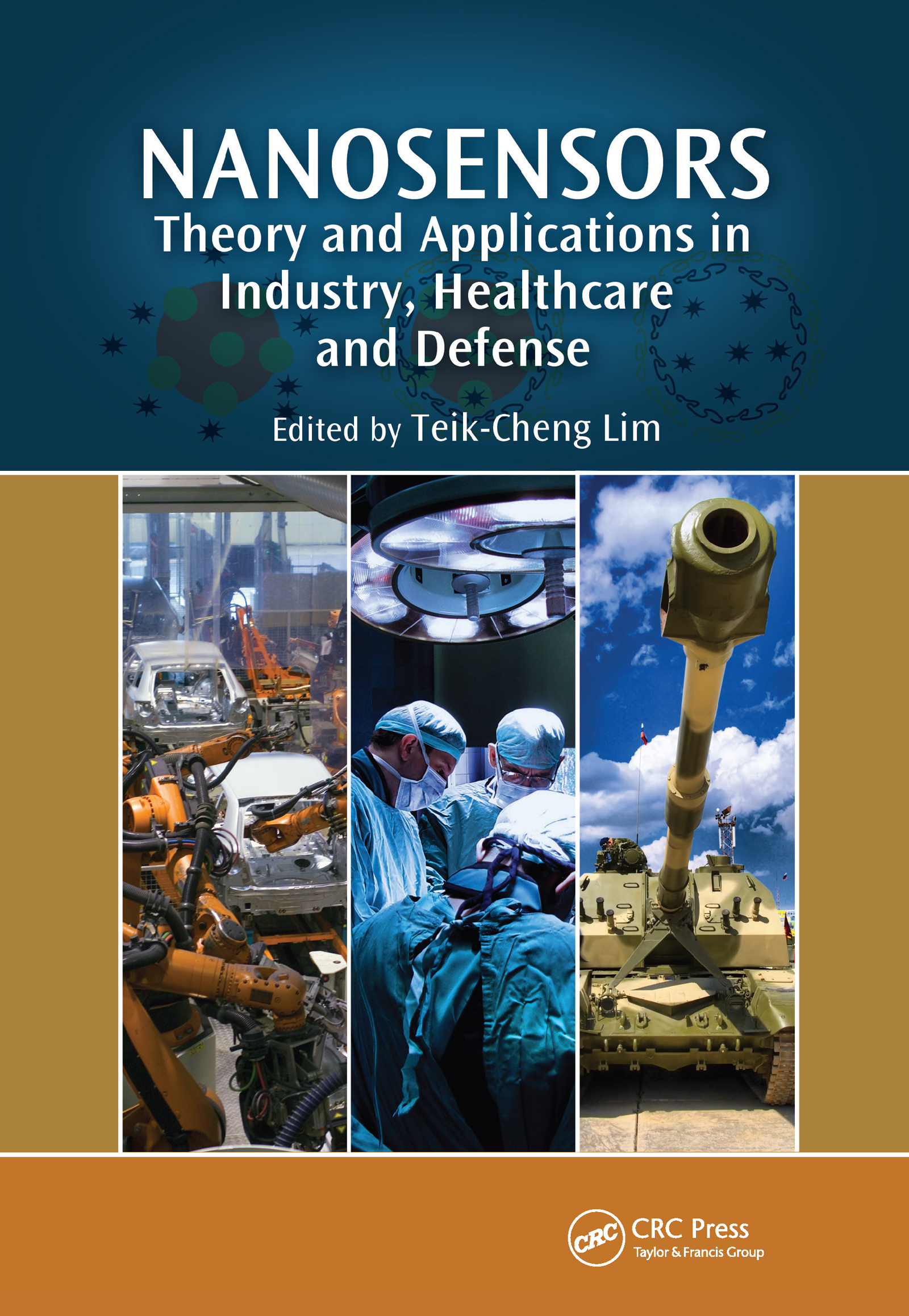 Nanosensors: Theory and Applications in Industry, Healthcare and Defense, 1st Edition (Hardback) book cover