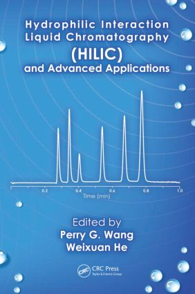 Hydrophilic Interaction Liquid Chromatography (HILIC) and Advanced Applications: 1st Edition (Paperback) book cover