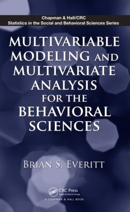 Multivariable Modeling and Multivariate Analysis for the Behavioral Sciences (Paperback) book cover