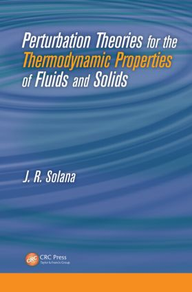 Perturbation Theories for the Thermodynamic Properties of Fluids and Solids: 1st Edition (Hardback) book cover