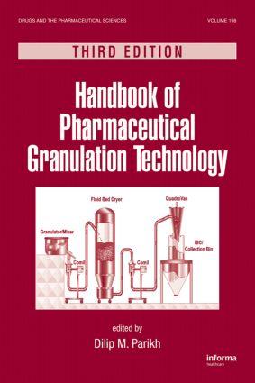 Handbook of Pharmaceutical Granulation Technology: 3rd Edition (Hardback) book cover