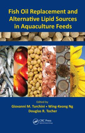 Fish Oil Replacement and Alternative Lipid Sources in Aquaculture Feeds: 1st Edition (Hardback) book cover
