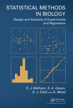 Statistical Methods in Biology: Design and Analysis of Experiments and Regression, 1st Edition (Hardback) book cover