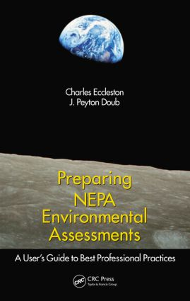 Preparing NEPA Environmental Assessments: A User's Guide to Best Professional Practices (Hardback) book cover
