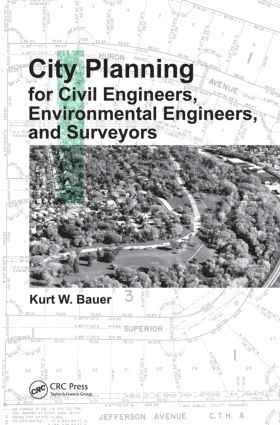 City Planning for Civil Engineers, Environmental Engineers, and Surveyors: 1st Edition (Hardback) book cover