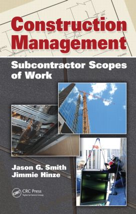 Construction Management: Subcontractor Scopes of Work (Hardback) book cover