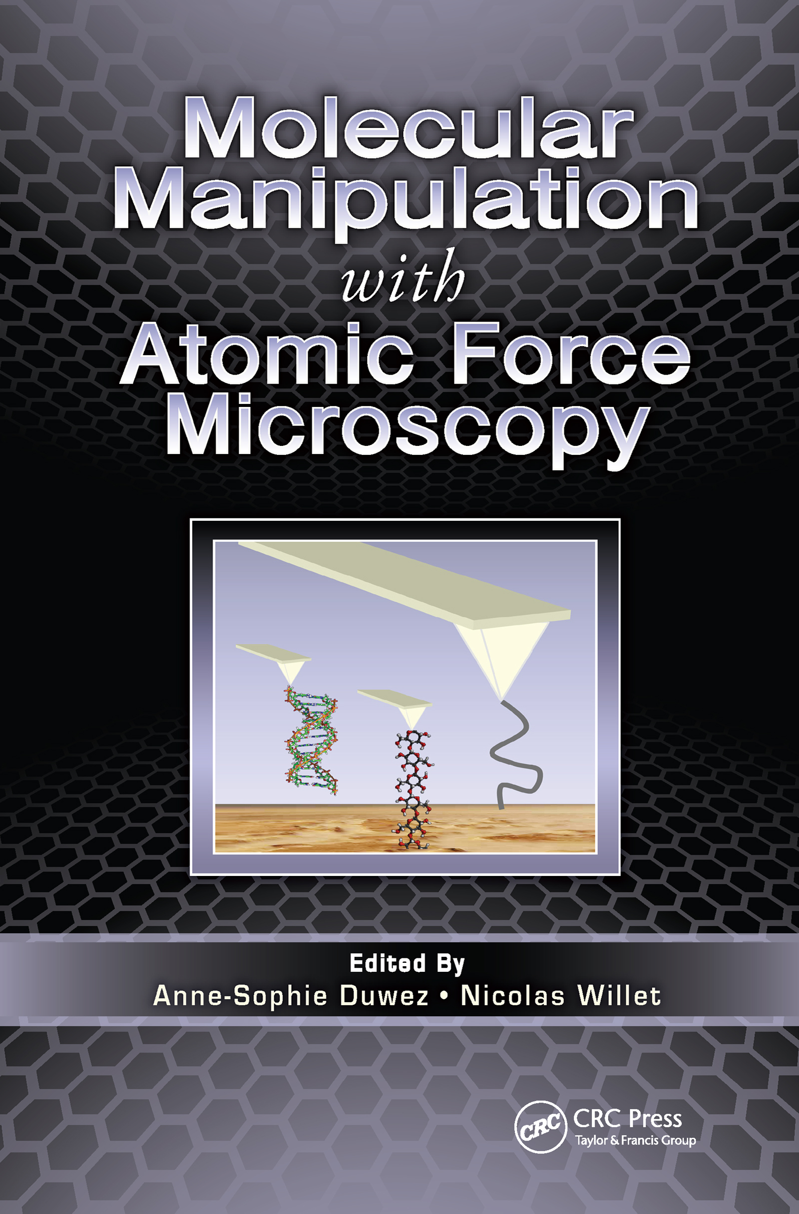 Molecular Manipulation with Atomic Force Microscopy: 1st Edition (Hardback) book cover