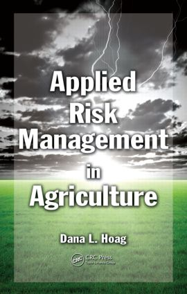 Applied Risk Management in Agriculture: 1st Edition (Hardback) book cover