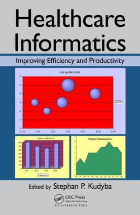 Healthcare Informatics: Improving Efficiency and Productivity, 1st Edition (Hardback) book cover