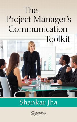The Project Manager's Communication Toolkit: 1st Edition (Hardback) book cover