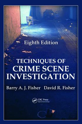Techniques of Crime Scene Investigation, Eighth Edition: 8th Edition (Hardback) book cover