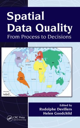 Spatial Data Quality: From Process to Decisions, 1st Edition (Paperback) book cover