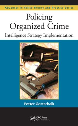 Policing Organized Crime: Intelligence Strategy Implementation (Hardback) book cover