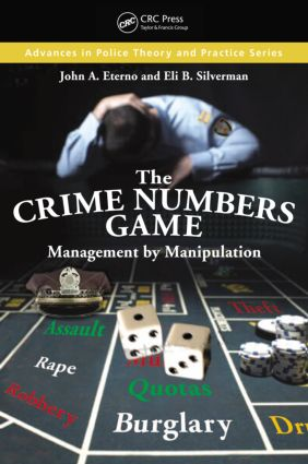 The Crime Numbers Game: Management by Manipulation book cover