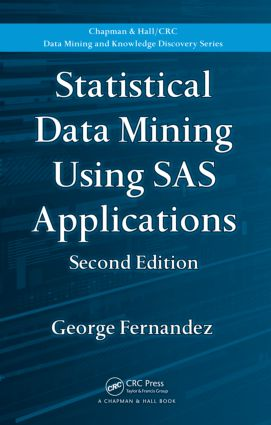 Statistical Data Mining Using SAS Applications, Second Edition book cover