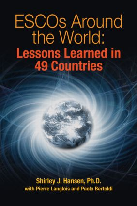 ESCOs Around the World: Lessons Learned in 49 Countries, 1st Edition (Hardback) book cover