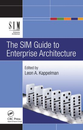The SIM Guide to Enterprise Architecture: 1st Edition (Hardback) book cover