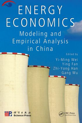 Energy Economics: Modeling and Empirical Analysis in China, 1st Edition (Hardback) book cover