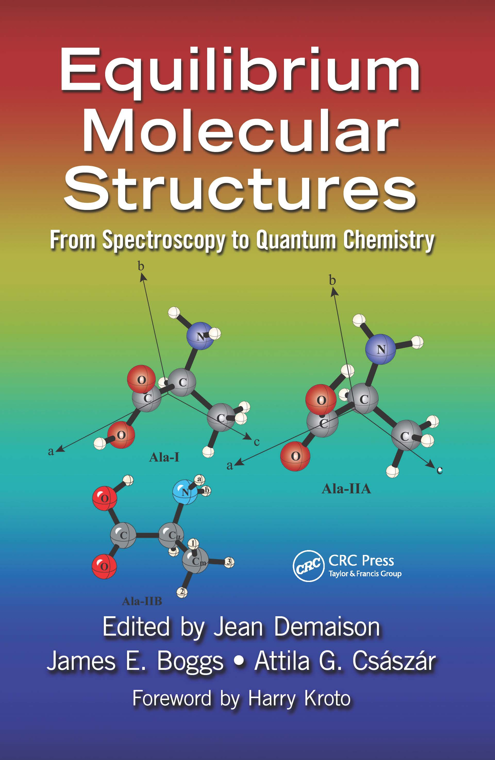 Equilibrium Molecular Structures: From Spectroscopy to Quantum Chemistry, 1st Edition (Hardback) book cover