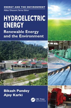 Hydroelectric Energy: Renewable Energy and the Environment, 1st Edition (Hardback) book cover