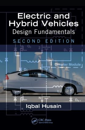 Electric and Hybrid Vehicles: Design Fundamentals, Second Edition, 2nd Edition (Hardback) book cover