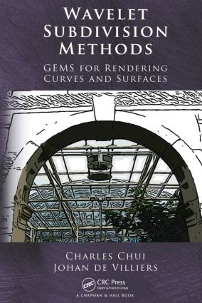 Wavelet Subdivision Methods: GEMS for Rendering Curves and Surfaces, 1st Edition (Hardback) book cover