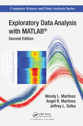 Exploratory Data Analysis with MATLAB, Second Edition: 2nd Edition (Hardback) book cover