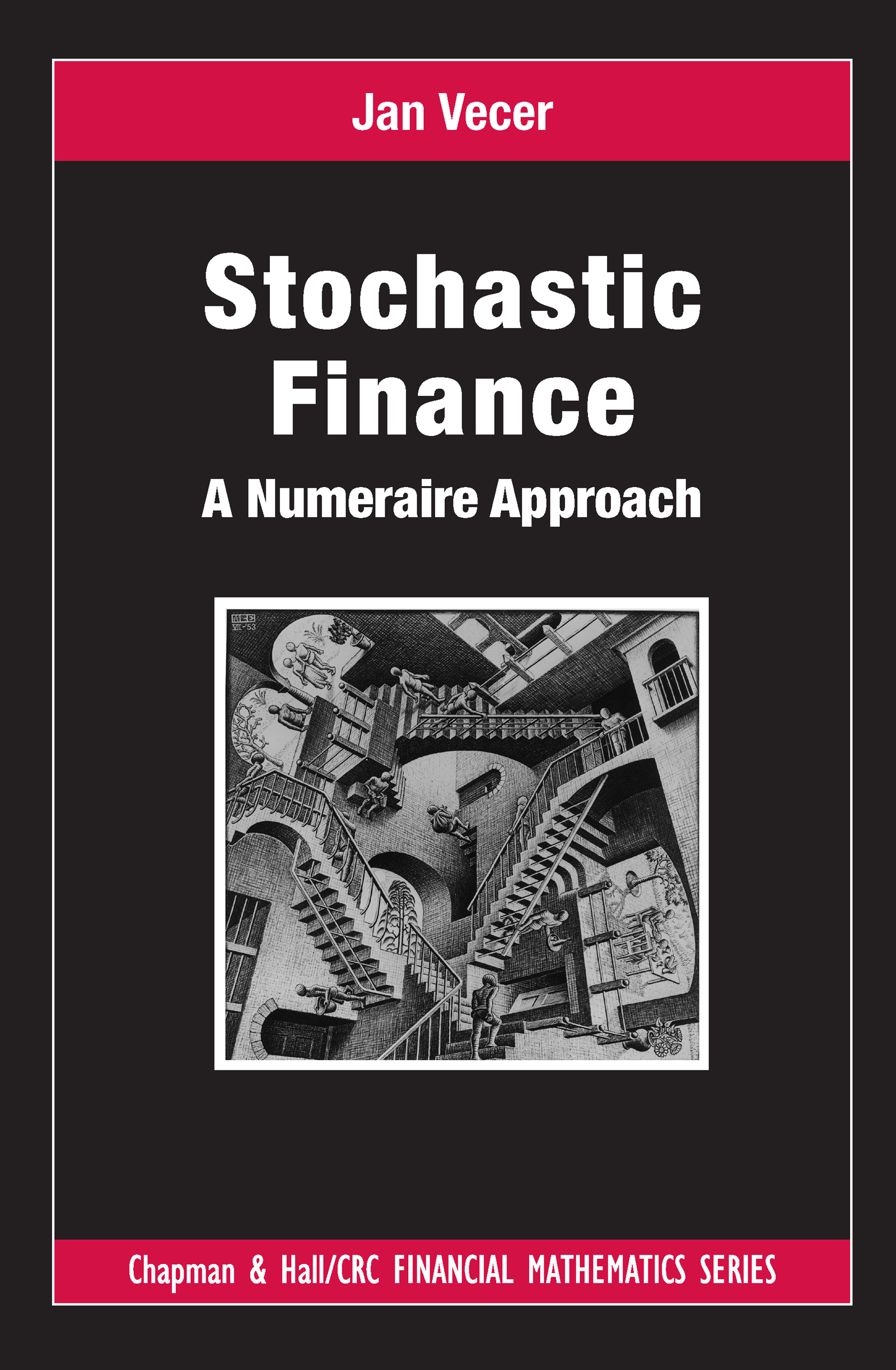 Stochastic Finance: A Numeraire Approach book cover