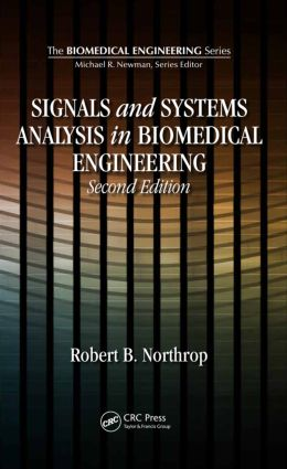 Signals and Systems Analysis In Biomedical Engineering book cover