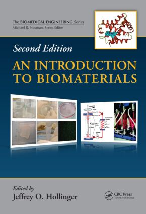 An Introduction to Biomaterials: 2nd Edition (Hardback) book cover