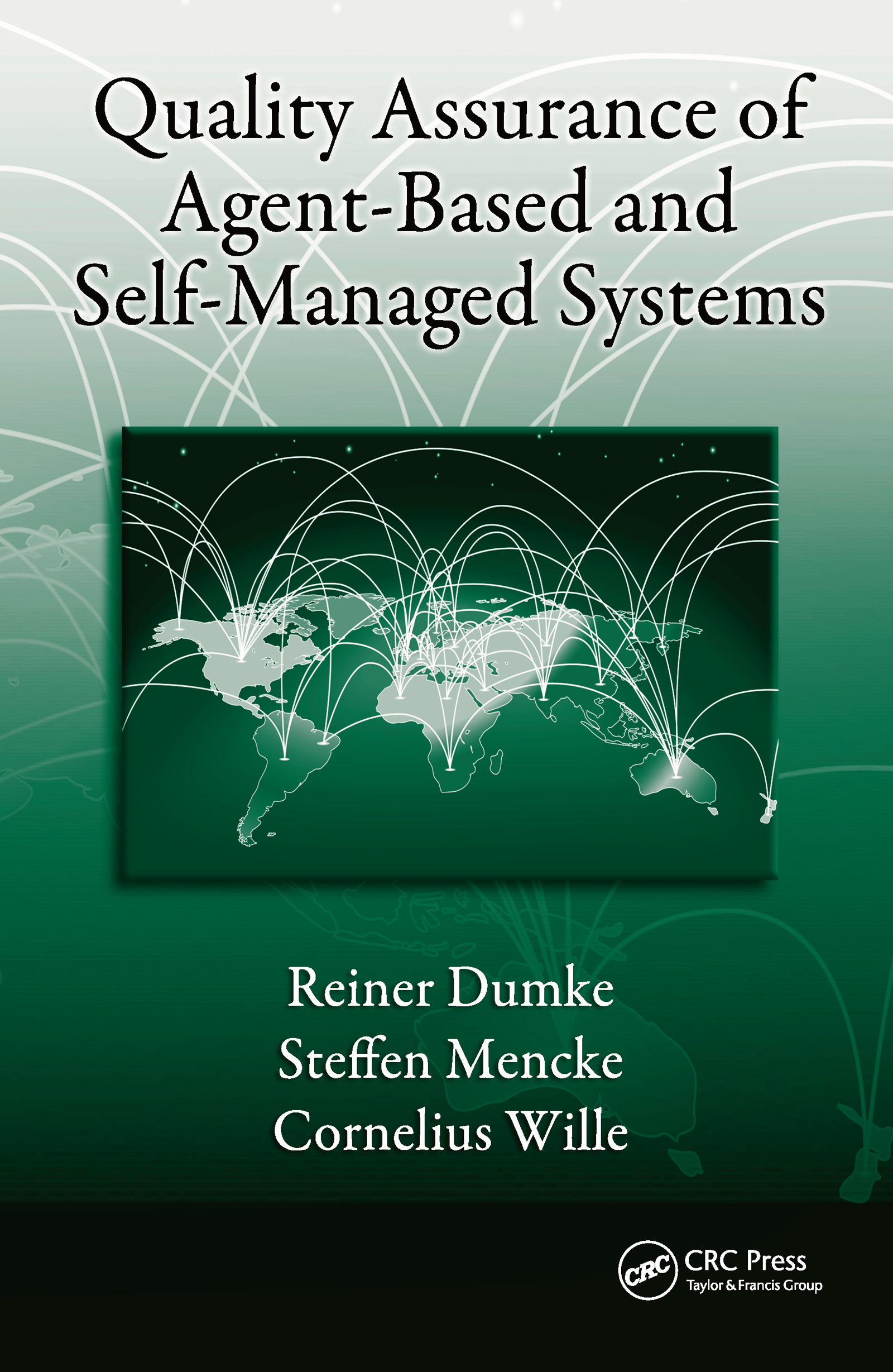 Quality Assurance of Agent-Based and Self-Managed Systems: 1st Edition (Hardback) book cover