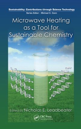 Microwave Heating as a Tool for Sustainable Chemistry book cover
