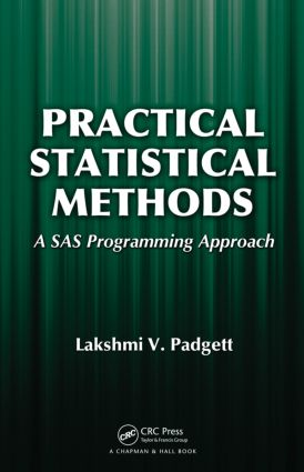 Practical Statistical Methods: A SAS Programming Approach (Hardback) book cover