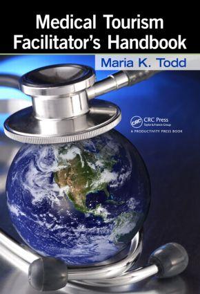 Medical Tourism Facilitator's Handbook: 1st Edition (Hardback) book cover