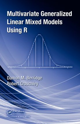 Multivariate Generalized Linear Mixed Models Using R (Hardback) book cover