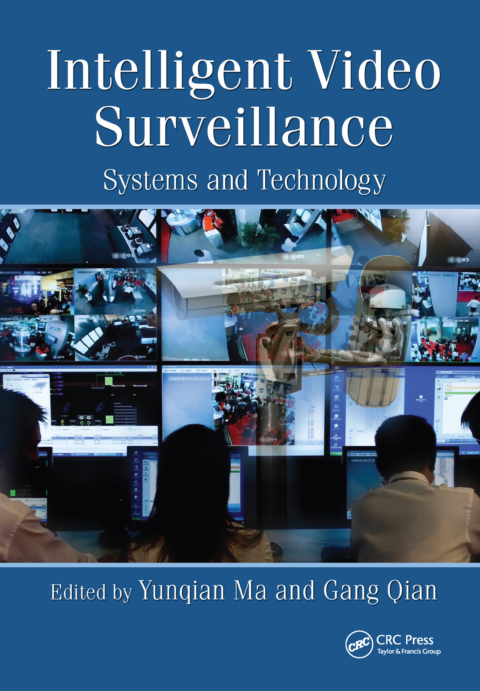 Intelligent Video Surveillance: Systems and Technology, 1st Edition (Hardback) book cover